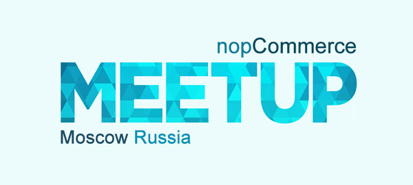 Meet nopCommerce team on the first ever Moscow meetup