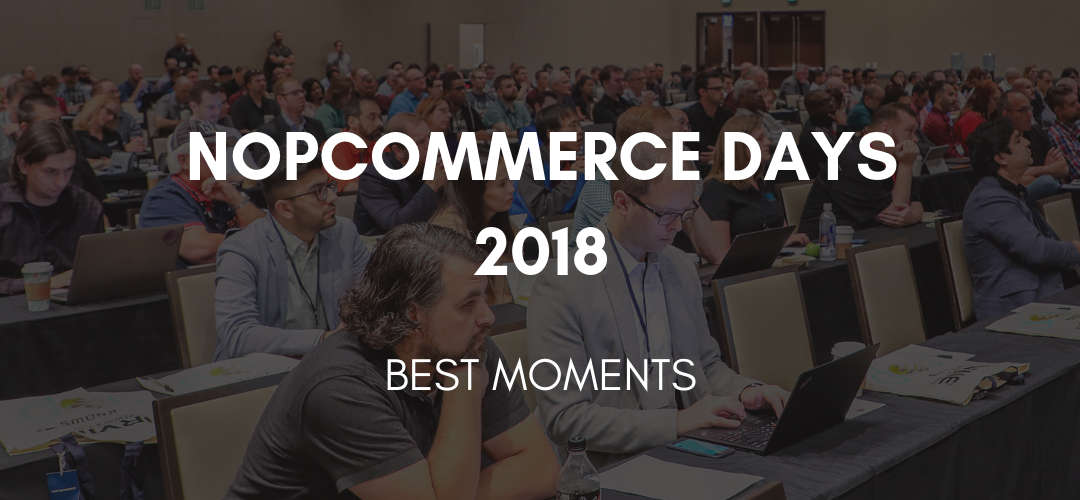 nopCommerce Days 2018: Best Moments