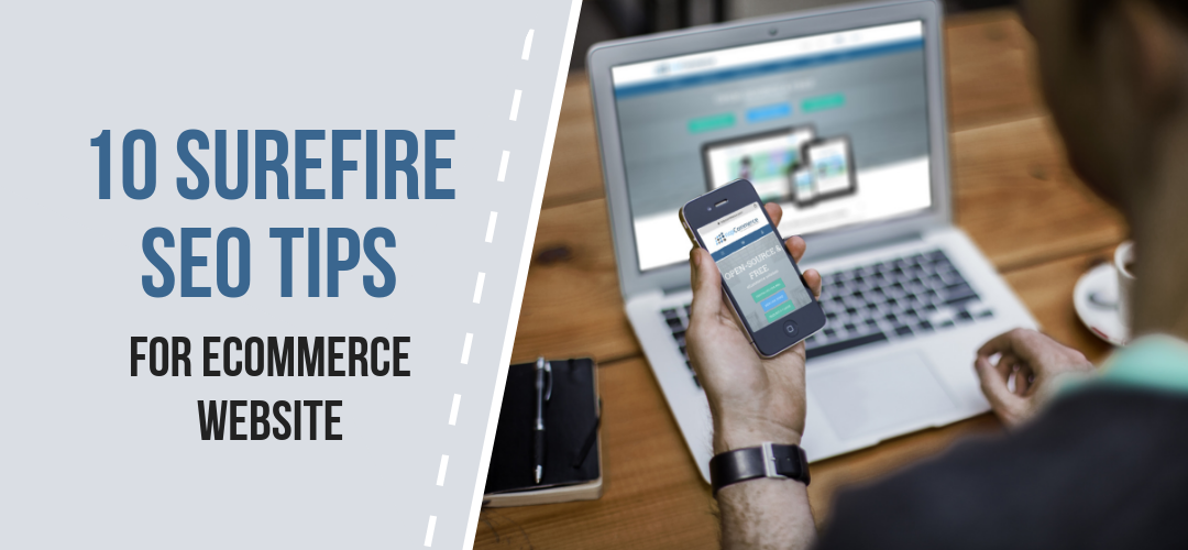 10 SUREFIRE SEO TIPS FOR ECOMMERCE WEBSITE