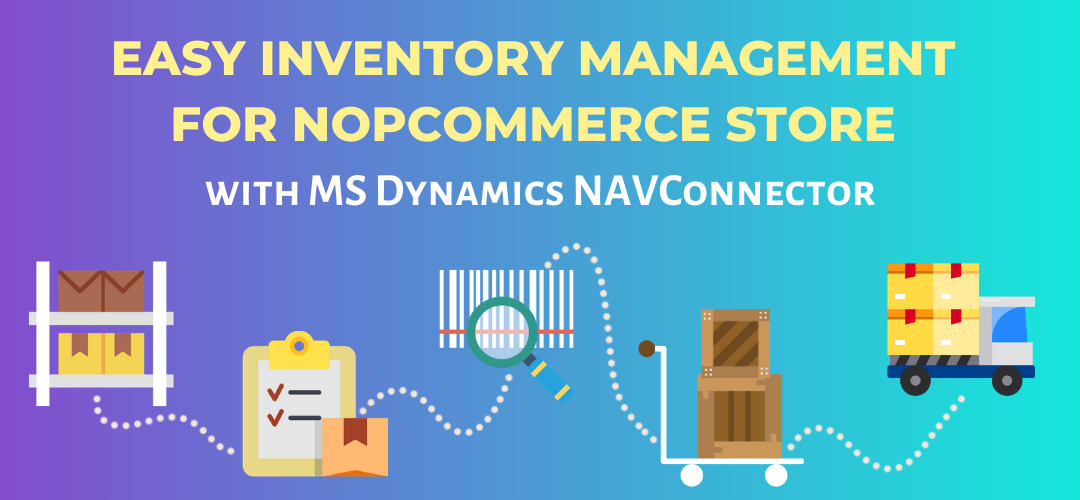 Easy inventory management for nopCommerce store with MS Dynamics NAVConnector