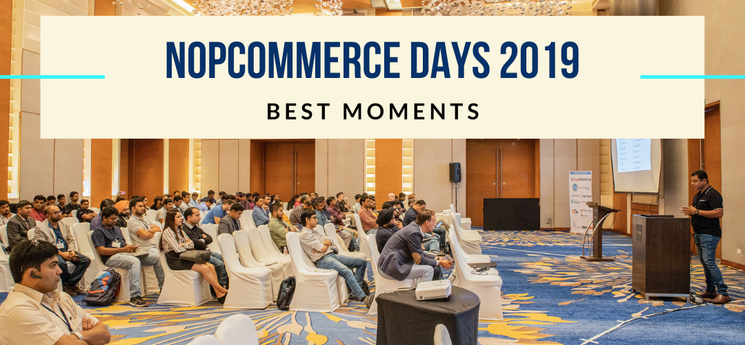 nopCommerce Days 2019: Best Moments