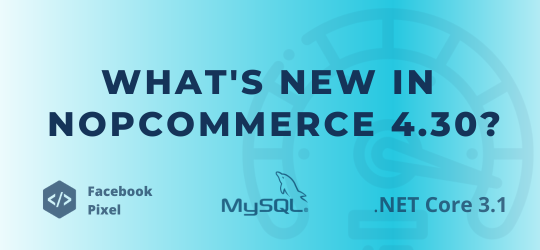 What's new in nopCommerce 4.30