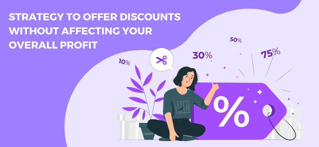 Strategy to offer Discounts without affecting your  Overall Profit in nopCommerce