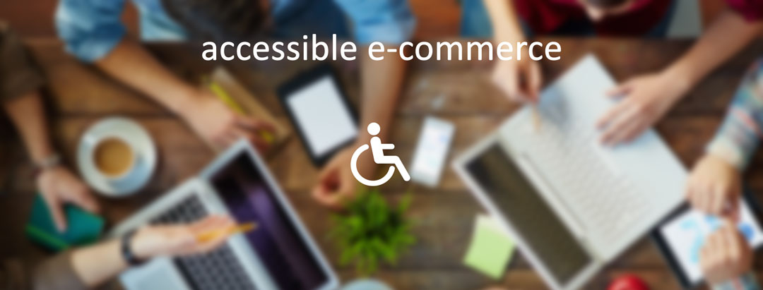 Why you should consider making your store site accessible