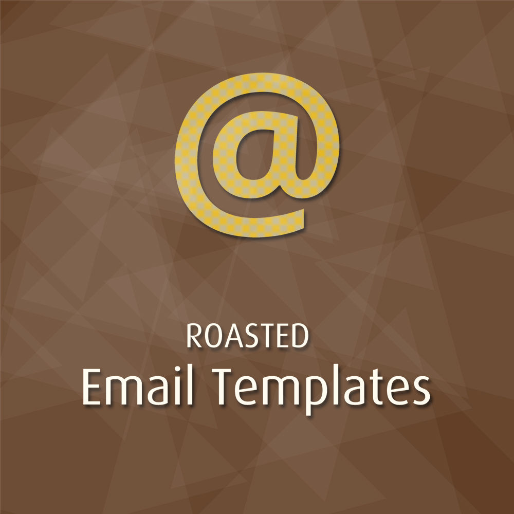 Picture of Roasted Email Templates (roastedbytes.com)