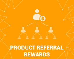 图片 Product Referral Rewards (foxnetsoft.com)