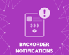 Picture of BackOrder (out of stock) notifications (foxnetsoft.com)
